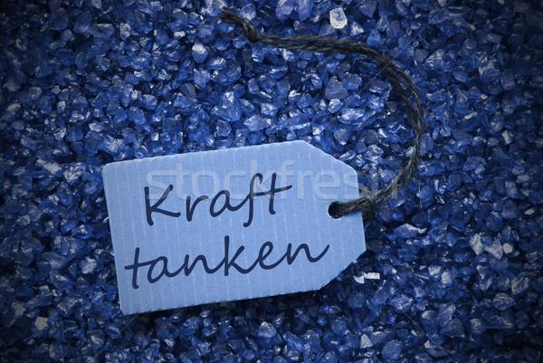 Purple Stones With Label Kraft Tanken Means Recover Stock photo © Nelosa