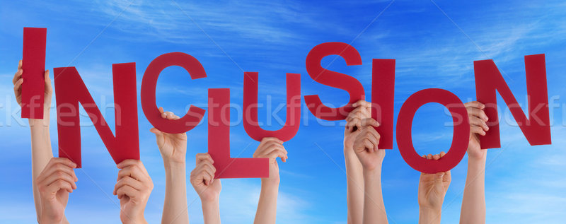 People Hands Holding Red Word Inclusion Blue Sky Stock photo © Nelosa