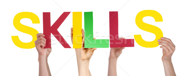 People Hands Hold Colorful Straight Word Skills  Stock photo © Nelosa