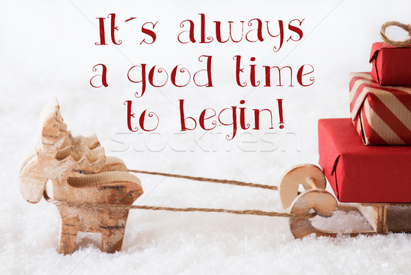 Reindeer With Sled On Snow, Quote Always Good Time Begin Stock photo © Nelosa