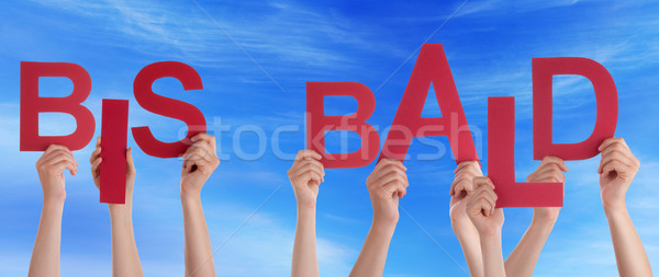 People Hold Word Bis Bald Means Goodbye Blue Sky Stock photo © Nelosa
