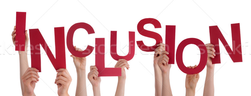 Many People Hands Holding Red Word Inclusion Stock photo © Nelosa