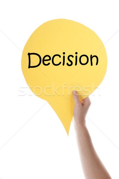 Yellow Speech Balloon With Decision Stock photo © Nelosa