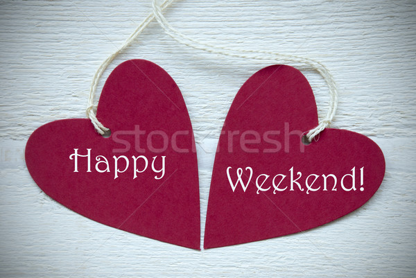 Two Red Hearts With Happy Weekend Stock photo © Nelosa