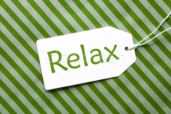 Label On Green Wrapping Paper, Text Relax Stock photo © Nelosa