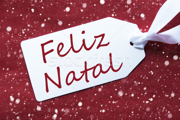 Label On Red Background, Snowflakes, Feliz Natal Means Merry Christmas Stock photo © Nelosa