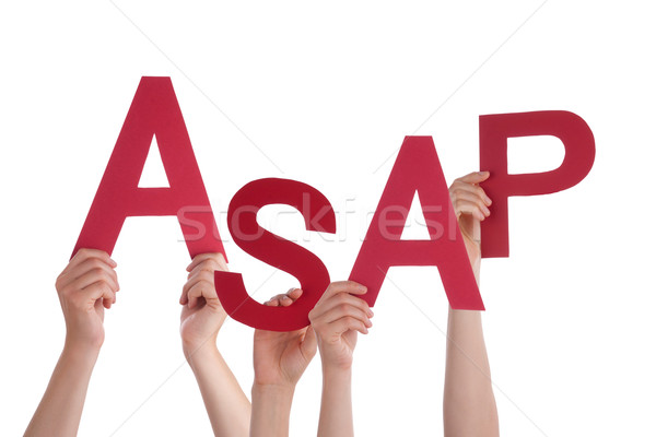 Many People Hands Holding Red Word Asap Stock photo © Nelosa