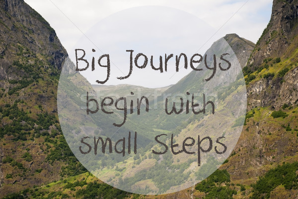 Valley And Mountain, Norway, Quote Big Journeys Begin Small Steps Stock photo © Nelosa