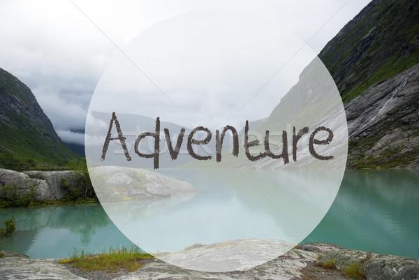 See Berge Text Abenteuer Englisch bewölkt Stock foto © Nelosa