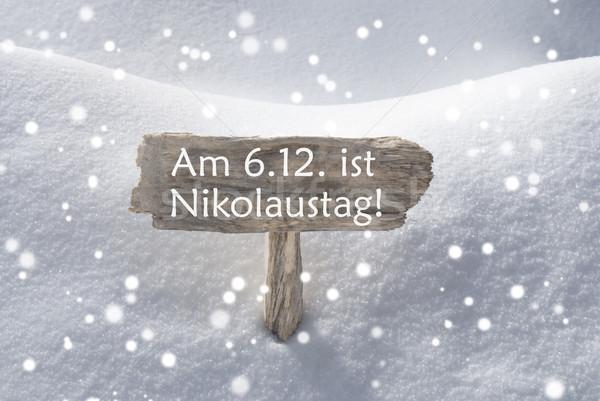 Sign Snowflakes Nikolaustag Means St Nicholas Day Stock photo © Nelosa