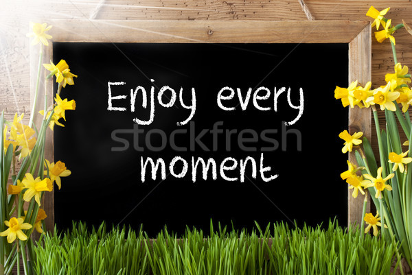 Sunny Spring Narcissus, Chalkboard, Quote Enjoy Every Moment Stock photo © Nelosa