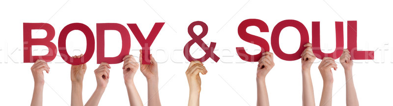 People Hands Holding Red Straight Word Body Soul Stock photo © Nelosa
