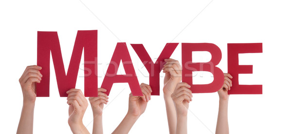Many People Hands Holding Red Straight Word Maybe Stock photo © Nelosa