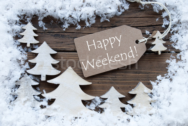 Label Christmas Trees And Snow Happy Weekend Stock photo © Nelosa