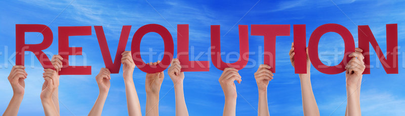 Many People Hands Holding Red Straight Word Revolution Blue Sky Stock photo © Nelosa