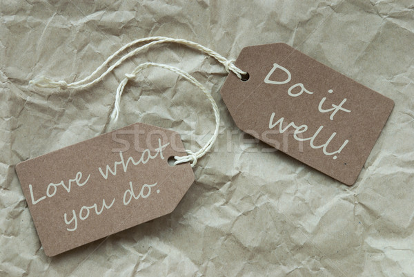 Two Beige Labels With Quote Love Do Well Paper Background Stock photo © Nelosa