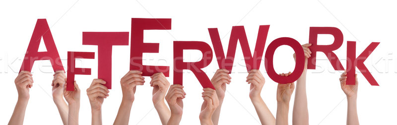 Many People Hands Holding Red Word Afterwork  Stock photo © Nelosa