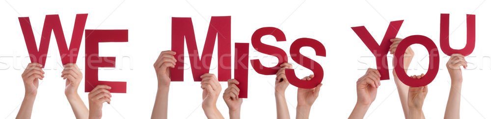 Hands Holding Red Word We Miss You  Stock photo © Nelosa