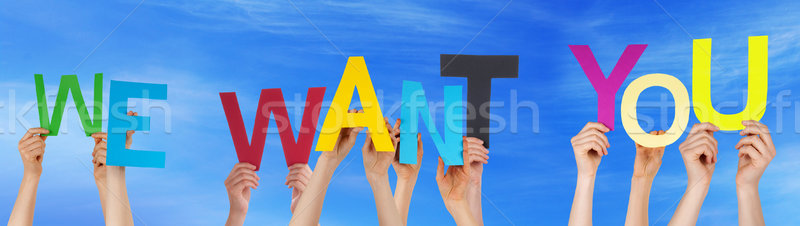 People Hands Holding Colorful Word We Want You Blue Sky Stock photo © Nelosa