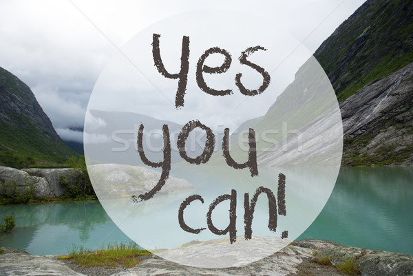 Lake With Mountains, Norway, Text Yes You Can Stock photo © Nelosa