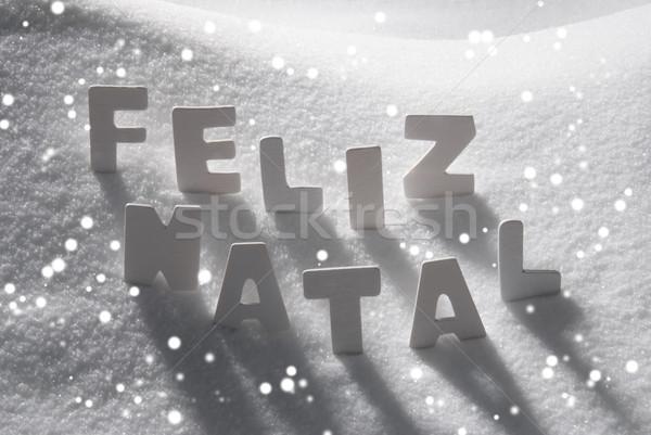 Word Feliz Natal Mean Merry Christmas On Snow, Snowflakes Stock photo © Nelosa