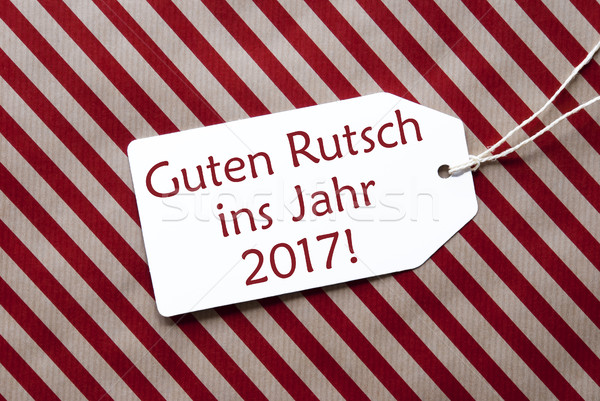 Label, Red Paper, Guten Rutsch 2017 Means Happy New Year Stock photo © Nelosa