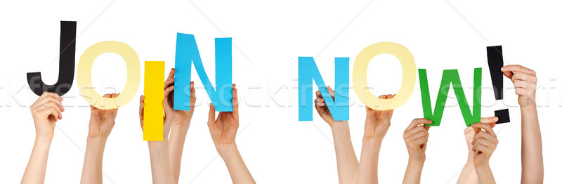 People Hands Holding Colorful Word Join Now Stock photo © Nelosa