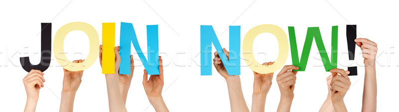 People Hands Holding Colorful Straight Word Join Now Stock photo © Nelosa