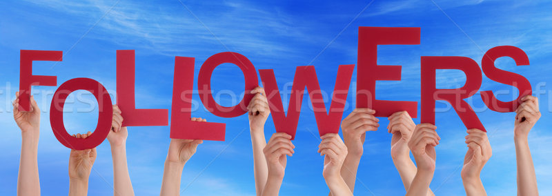 Many People Hands Holding Red Word Followers Blue Sky Stock photo © Nelosa