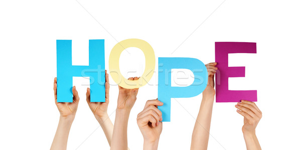 Many People Hands Holding Colorful Word Hope  Stock photo © Nelosa