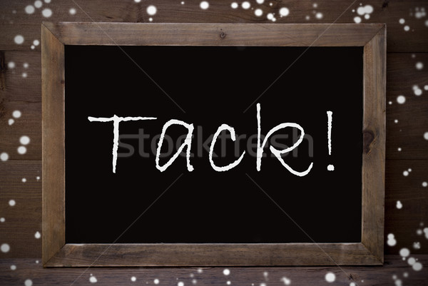 Chalkboard With Tack Means Thank You, Snowflakes Stock photo © Nelosa