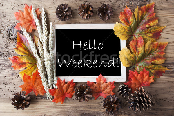 Chalkboard With Autumn Decoration, Hello Weekend Stock photo © Nelosa