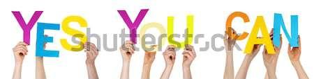 Ręce kolorowy prosto słowo tak Zdjęcia stock © Nelosa