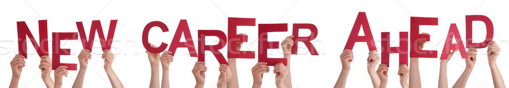People Hands Holding Red Word New Career Ahead  Stock photo © Nelosa