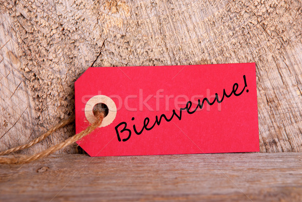 Red Tag with Bienvenue Stock photo © Nelosa