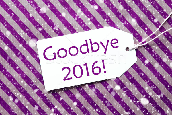 Label On Purple Wrapping Paper, Snowflakes, Text Goodbye 2016 Stock photo © Nelosa