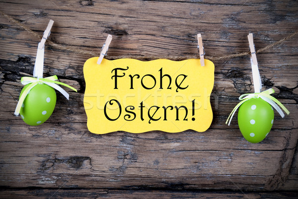 Yellow Easter Label With Frohe Ostern Stock photo © Nelosa