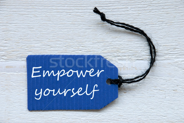 Blue Label With English Text Empower Yourself Stock photo © Nelosa