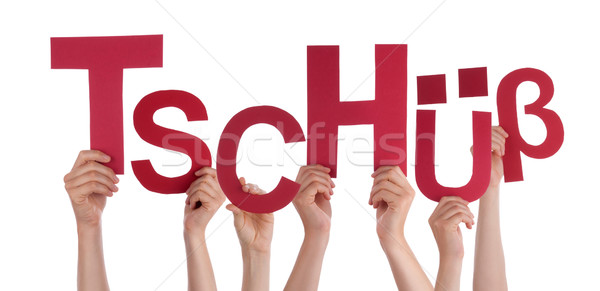 People Holding German Word Tschuess Means Bye Stock photo © Nelosa