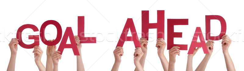 People Hands Holding Red Word Goal Ahead Stock photo © Nelosa