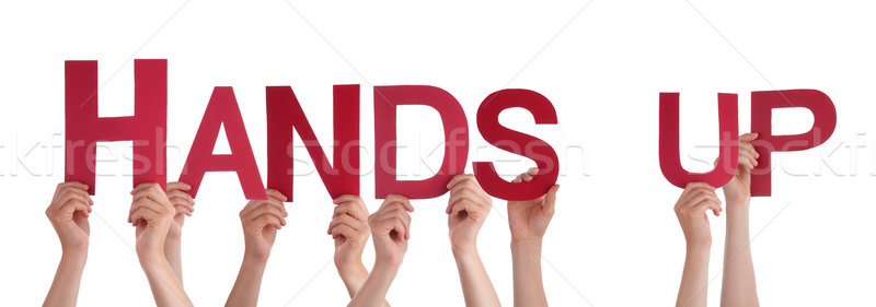 People Hands Holding Red Straight Word Hands Up Stock photo © Nelosa