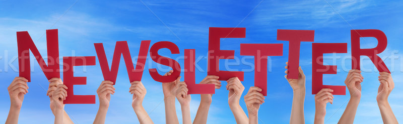 Many People Hands Holding Red Word Newsletter Blue Sky Stock photo © Nelosa