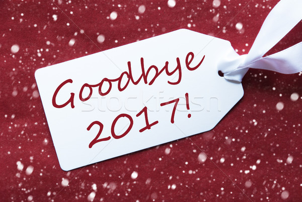 One Label On Red Background, Snowflakes, Text Goodbye 2017 Stock photo © Nelosa