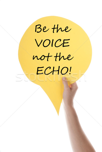 Yellow Speech Balloon With Be The Voice Stock photo © Nelosa