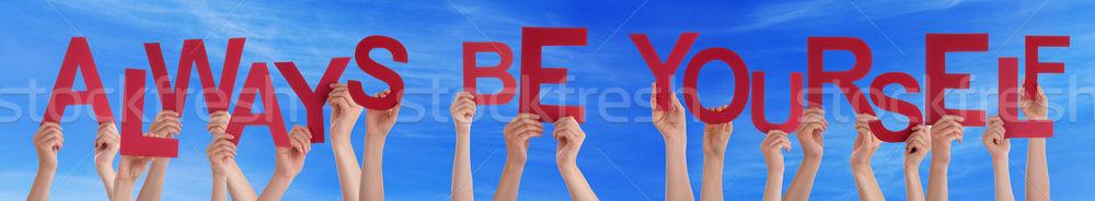Mãos palavra sempre você mesmo blue sky Foto stock © Nelosa