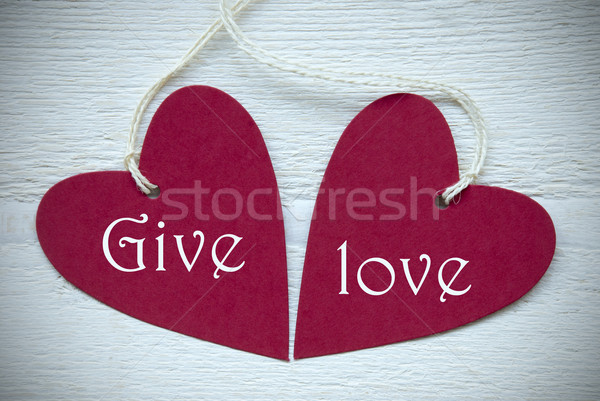 Two Red Hearts With Give Love Stock photo © Nelosa