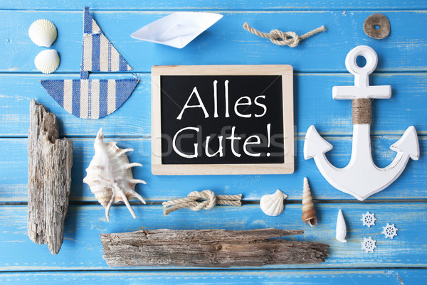 Nautic Chalkboard, Alles Gute Means Best Wishes Stock photo © Nelosa