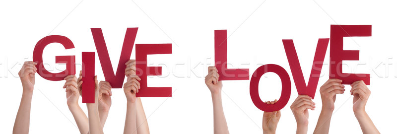 People Hands Holding Red Word Give Love Stock photo © Nelosa