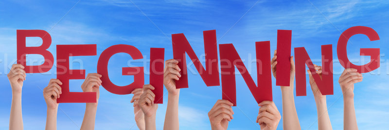 People Hands Holding Red Word Beginning Blue Sky Stock photo © Nelosa