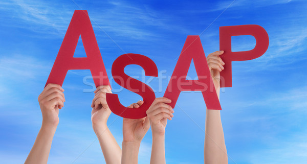 Many People Hands Holding Red Word Asap Blue Sky Stock photo © Nelosa